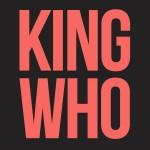 KingWho